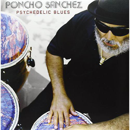 Alliance Poncho Sanchez - Psychedelic Blues