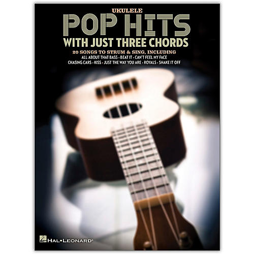 Hal Leonard Pop Hits with Just Three Chords for Ukulele