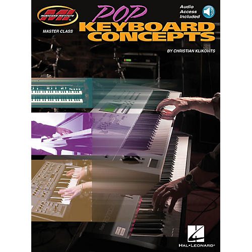 Musicians Institute Pop Keyboard Concepts Musicians Institute Press Series Softcover Audio Online by Christian Klikovits