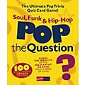 Music Sales Pop The Question Soul, Funk & Hip Hop - The Ultimate Pop Trivia Quiz Card Game thumbnail