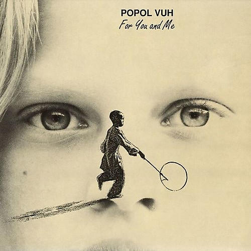 Alliance Popol Vuh - For You And Me