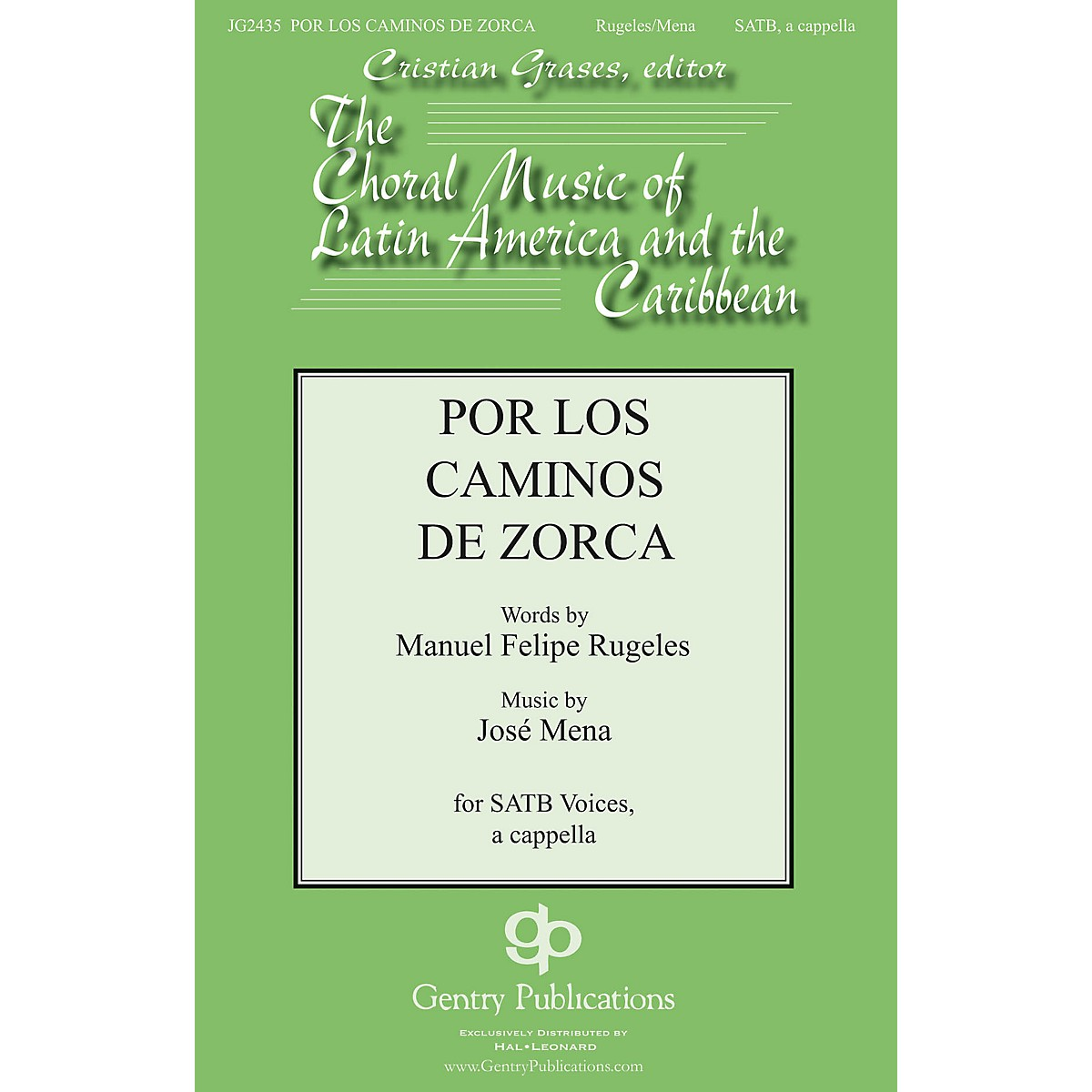 Gentry Publications Por Los Caminos SATB a cappella composed by Jose Mena