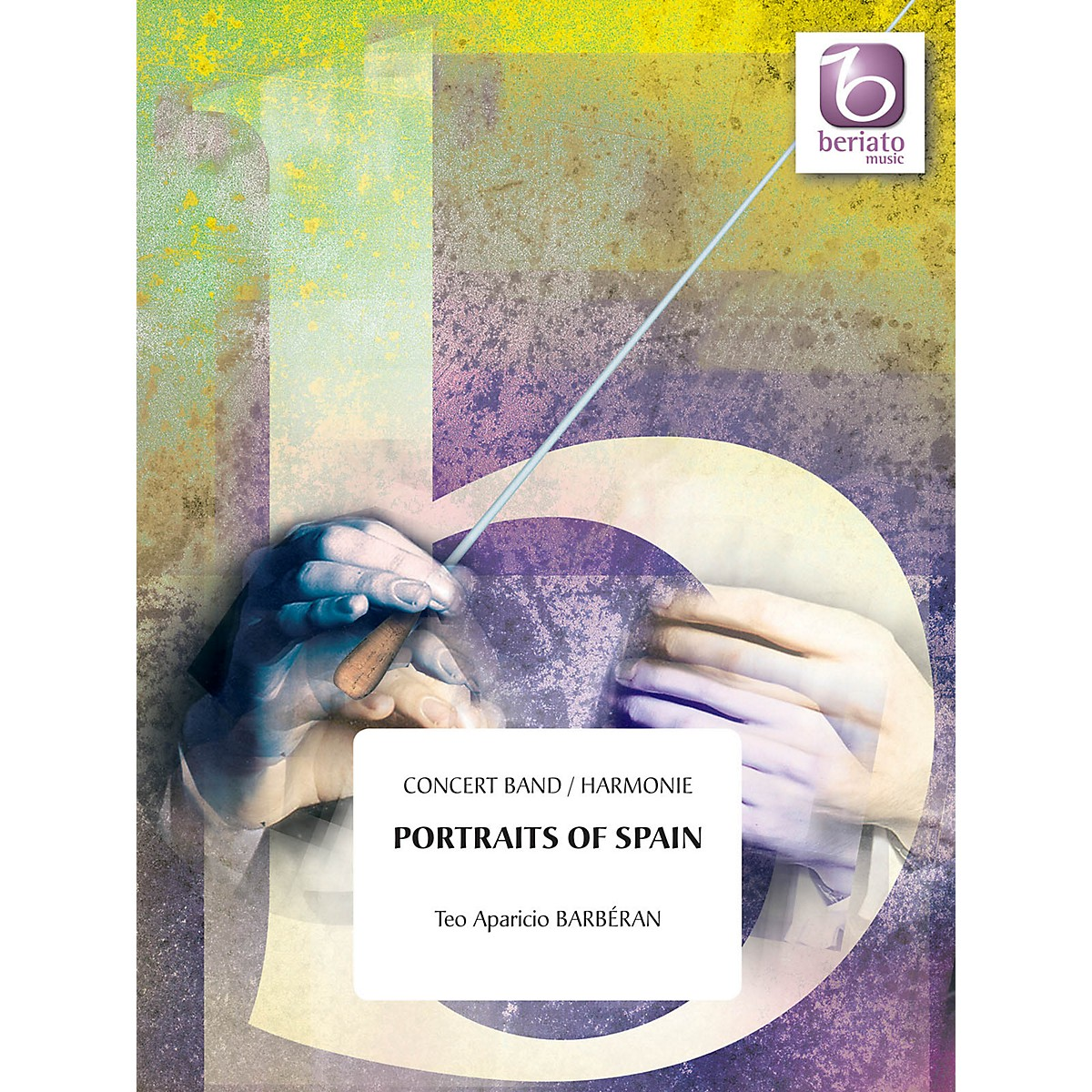 Beriato Music Portraits of Spain Concert Band Level 4 Composed by Teo Aparicio Barberán