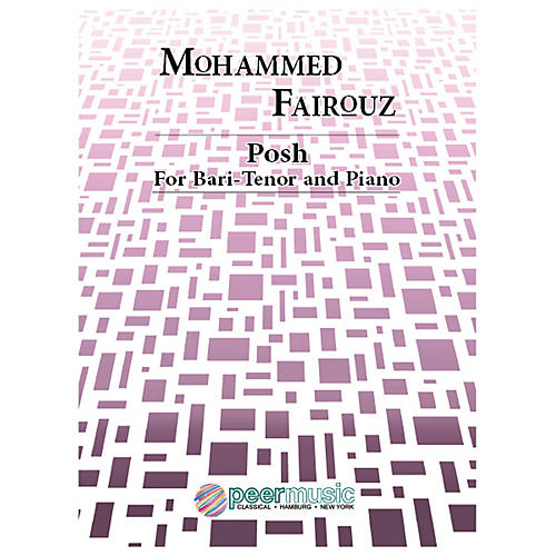 Peer Music Posh (Bari-Tenor and Piano) Peermusic Classical Series  by Mohammed Fairouz