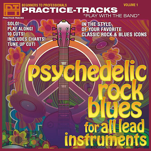 Practice Tracks Practice-Tracks: Psychedelic Rock Blues for All Instruments CD