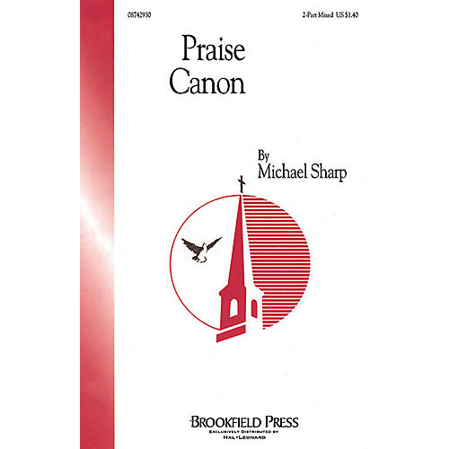 Brookfield Praise Canon SAB composed by Michael Sharp