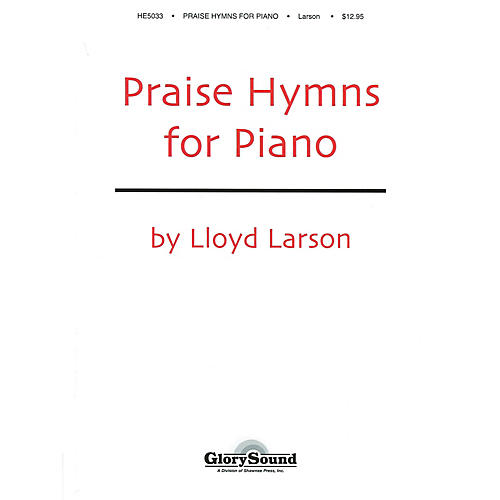 Shawnee Press Praise Hymns for Piano (Piano Collection)