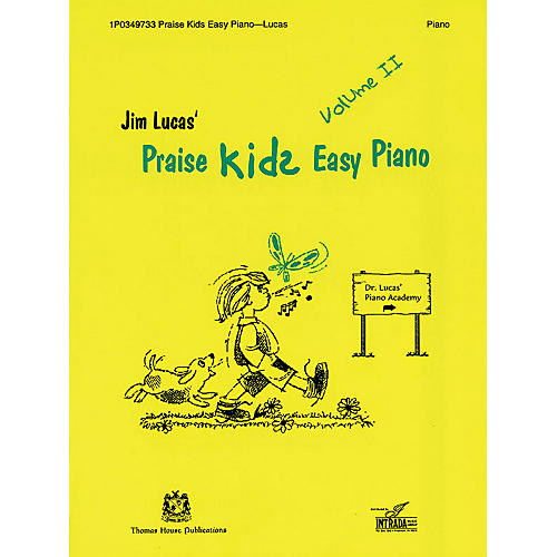 Thomas House Publications Praise Kids Easy Piano Volume II written by Jim Lucas