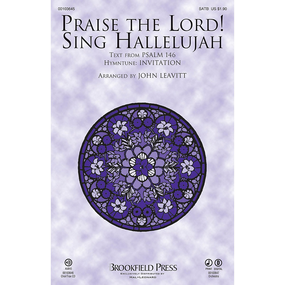 Brookfield Praise The Lord! Sing Hallelujah SATB arranged by John Leavitt