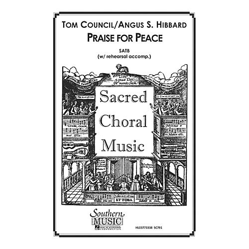 Hal Leonard Praise for Peace (Choral Music/Octavo Sacred Satb) SATB Composed by Council, Tom