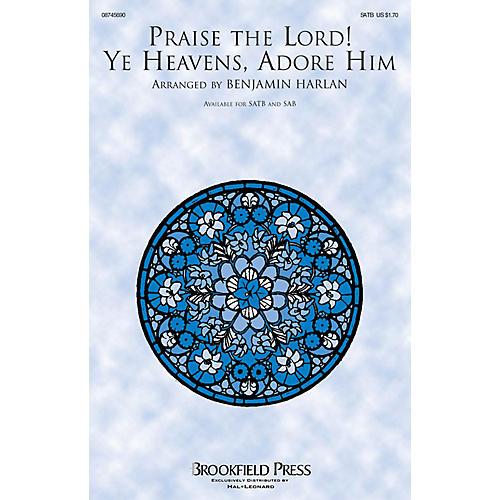 Brookfield Praise the Lord! Ye Heavens, Adore Him CHOIRTRAX CD Arranged by Benjamin Harlan