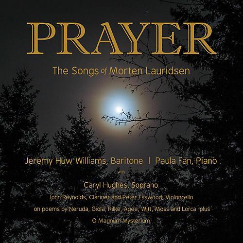 Peer Music Prayer: The Songs of Morten Lauridsen CD Misc Series CD