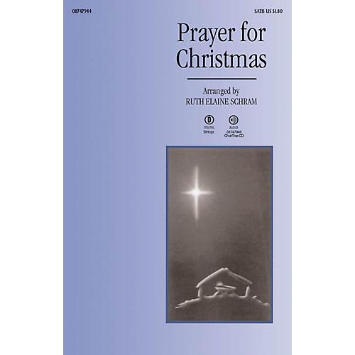 Brookfield Prayer for Christmas SATB arranged by Ruth Elaine Schram