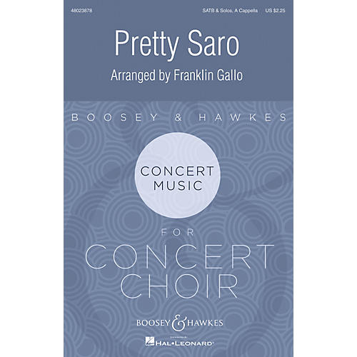 Boosey and Hawkes Pretty Saro SATB a cappella arranged by Franklin Gallo