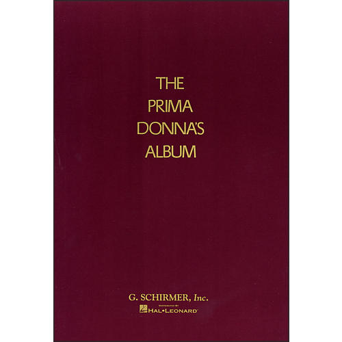 G. Schirmer Prima Donna's Album - 42 Celebrated Arias From Famous Operas