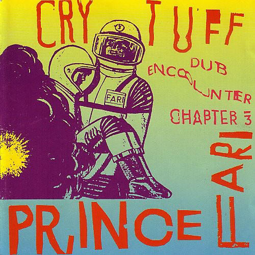 Alliance Prince Far I - Cry Tuff Dub Encounter Chapter, Vol. 3
