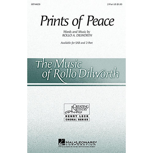 Hal Leonard Prints of Peace 2-Part composed by Rollo Dilworth