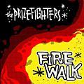 Alliance Prizefighters - Firewalk thumbnail