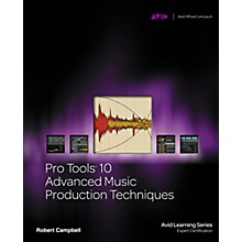 Course Technology PTR Pro Tools 10 Advanced Music Production Techniques Book/DVD