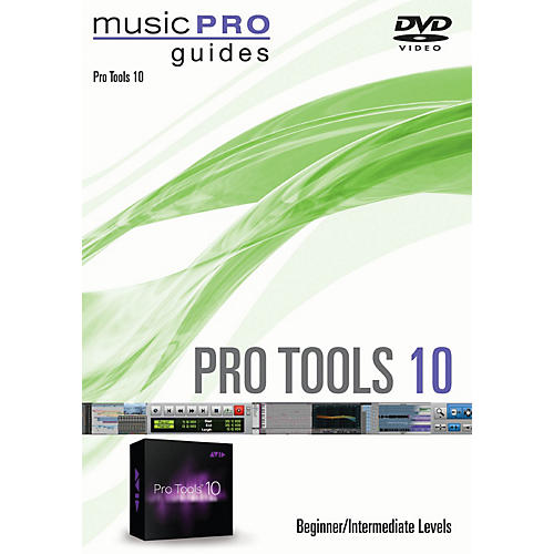 Hal Leonard Pro Tools 10 Beginner/Intermediate Level Music Pro Guide Series DVD