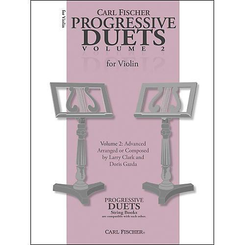 Carl Fischer Progressive Duets For Violin Volume 2: Advanced