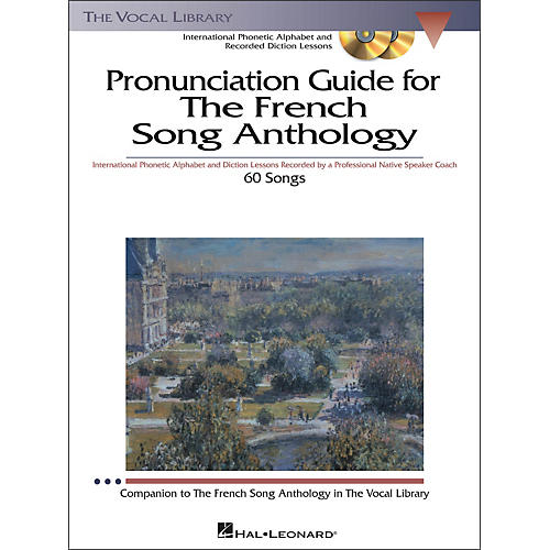 Hal Leonard Pronunciation Guide for The French Song Anthology Book/3CD's