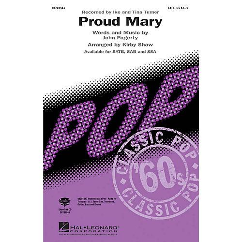Hal Leonard Proud Mary SATB by Tina Turner arranged by Kirby Shaw