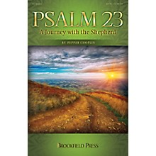 Brookfield Psalm 23 (A Journey with the Shepherd) CHOIRTRAX CD Composed by Pepper Choplin