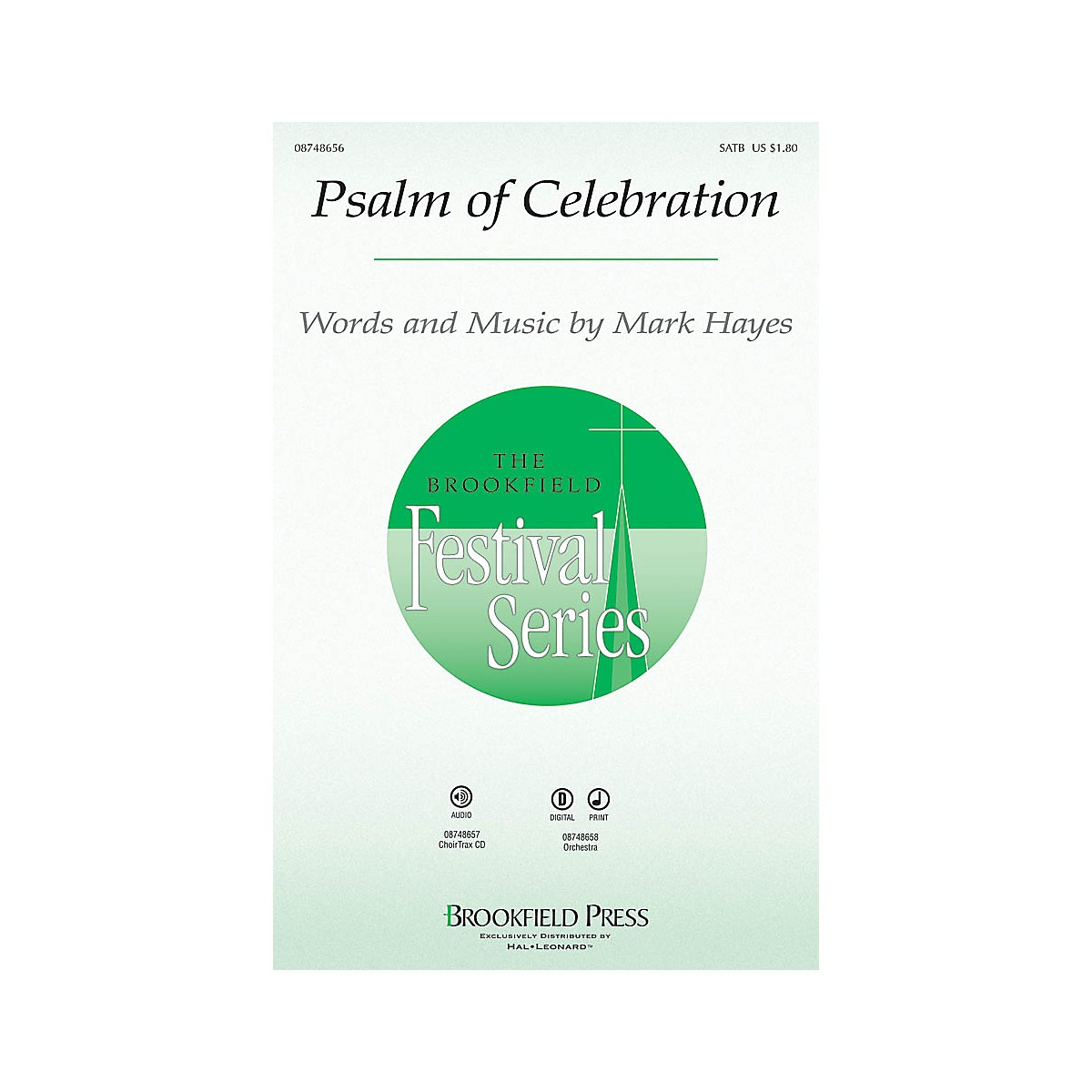 Brookfield Psalm of Celebration CHOIRTRAX CD Composed by Mark Hayes