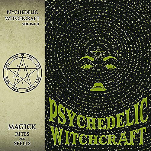 Alliance Psychedelic Witchcraft - Magick Rites And Spells