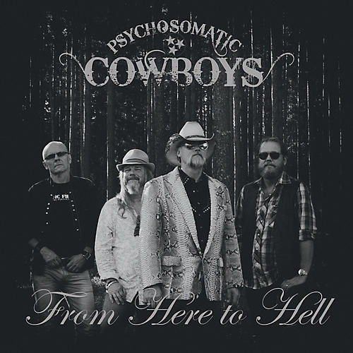 Alliance Psychosomatic Cowboys - From Here To Hell