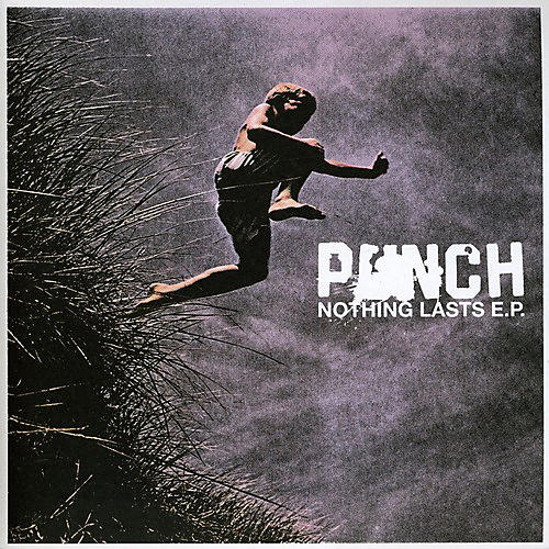 Alliance Punch - Nothing Lasts