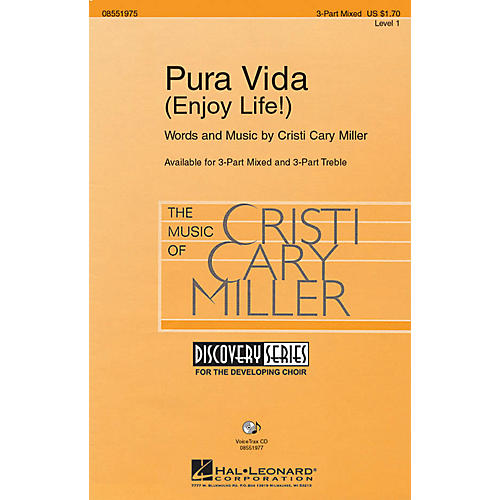 Hal Leonard Pura Vida (Enjoy Life!) VoiceTrax CD Composed by Cristi Cary Miller