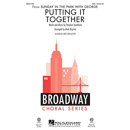 Hal Leonard Putting It Together (from Sunday in the Park with George) SSA arranged by Mark Brymer