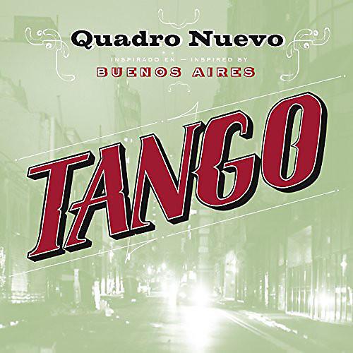 Alliance Quadro Nuevo - Tango