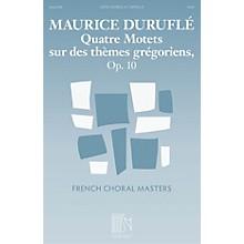 Durand Quatre Motets sur des themes gregoriens, Op. 10 SATB a cappella Composed by Maurice Durufle