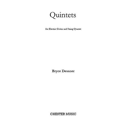 Chester Music Quintets (for Electric Guitar and String Quartet) Music Sales America Series Composed by Bryce Dessner