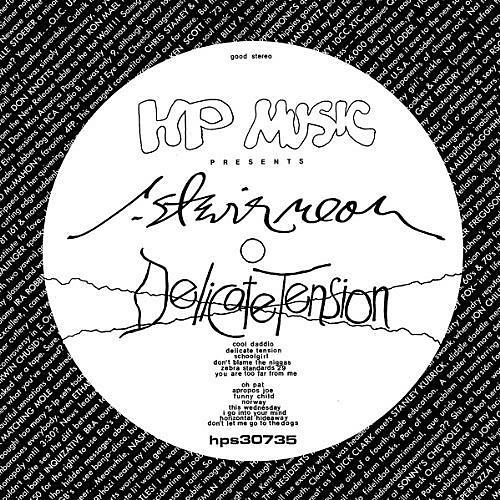 Alliance R. Stevie Moore - Delicate Tension