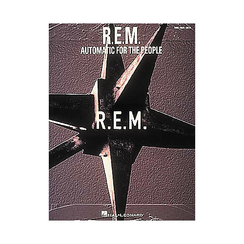 Hal Leonard R.E.M. Automatic for The People Songbook