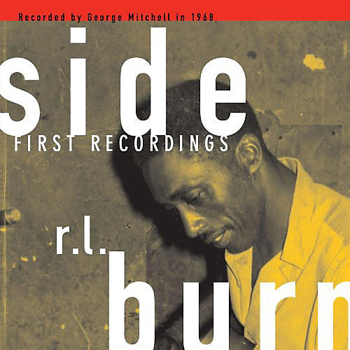 Alliance R.L. Burnside - First Recordings