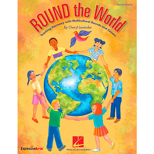Hal Leonard ROUND The World - Teaching Harmony Multicultural Rounds And Canons Classroom Kit