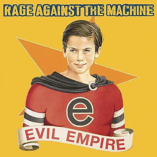 Alliance Rage Against the Machine - Evil Empire