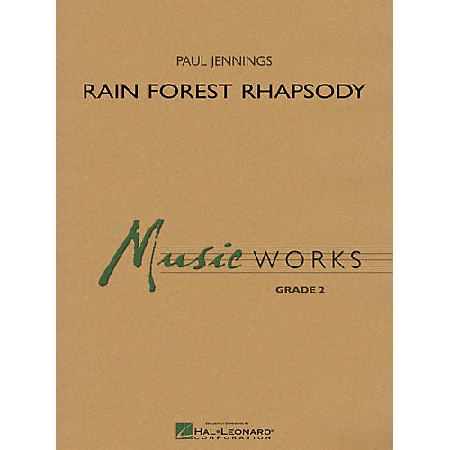 Hal Leonard Rain Forest Rhapsody Concert Band Level 2 Composed by Paul Jennings