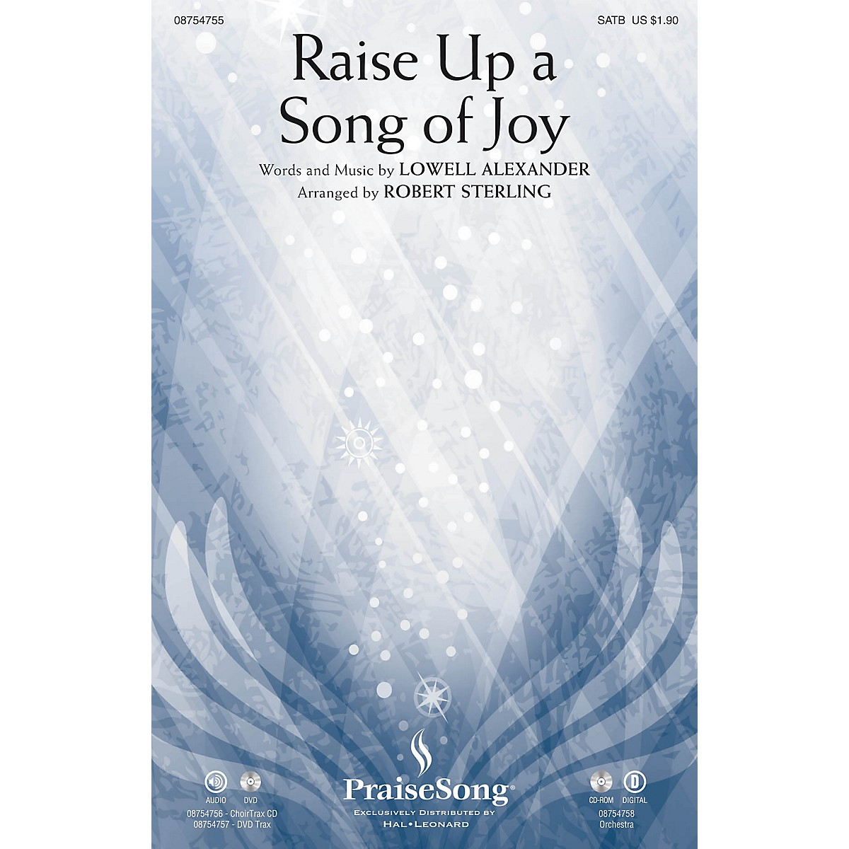 PraiseSong Raise Up a Song of Joy CHOIRTRAX CD Arranged by Robert Sterling