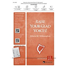 Jubal House Publications Raise Your Glad Voices! BRASS/PERCUSSION PARTS Composed by Edwin M. Willmington