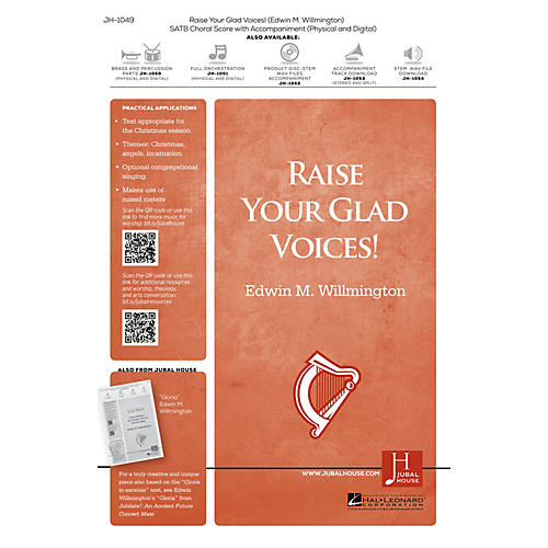 Jubal House Publications Raise Your Glad Voices! ORCHESTRA ACCOMPANIMENT Composed by Edwin M. Willmington