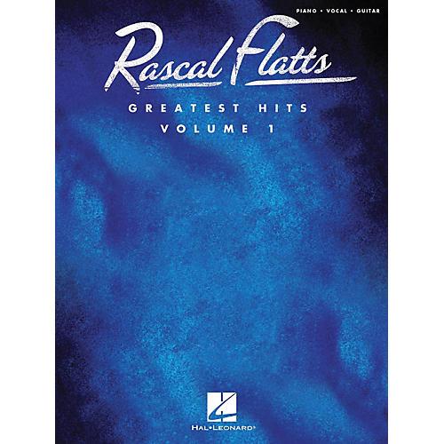 Hal Leonard Rascal Flatts Greatest Hits, Volume 1 - Piano, Vocals, Guitar Songbook
