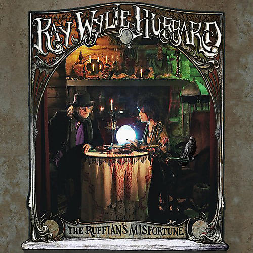 Alliance Ray Wylie Hubbard - Ruffian's Misfortune