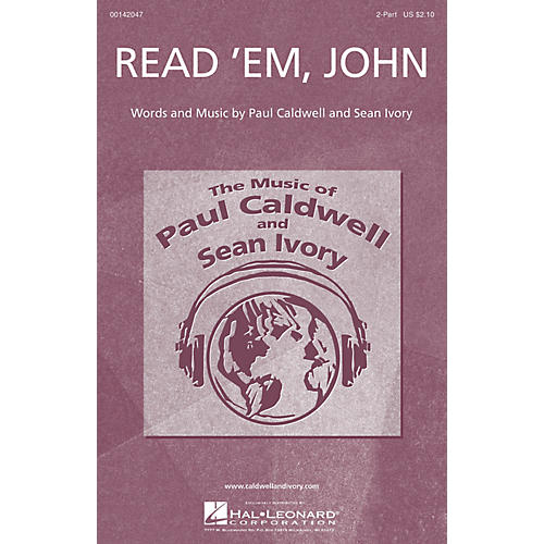 Caldwell/Ivory Read 'Em, John 2-Part composed by Paul Caldwell