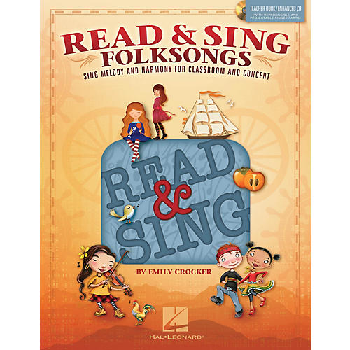 Hal Leonard Read & Sing Folksongs Teacher Book w/Enhanced CD Composed by Emily Crocker